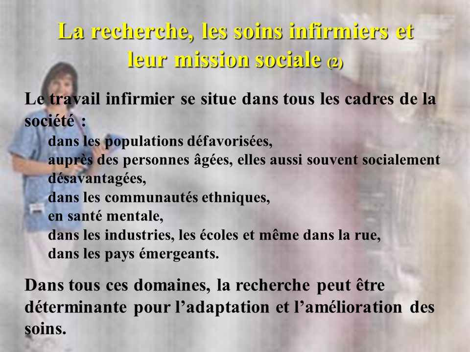 La recherche, les soins infirmiers et leur mission sociale (2)