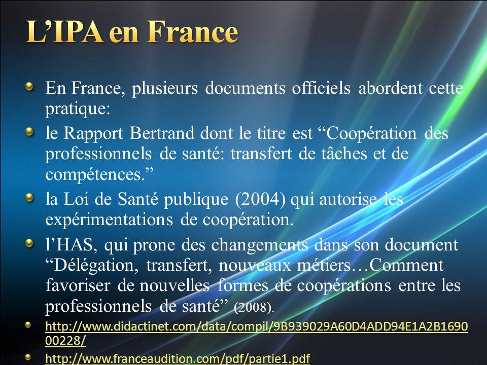 L'IPA en France En France, plusieurs documents officiels abordent cette pratique: