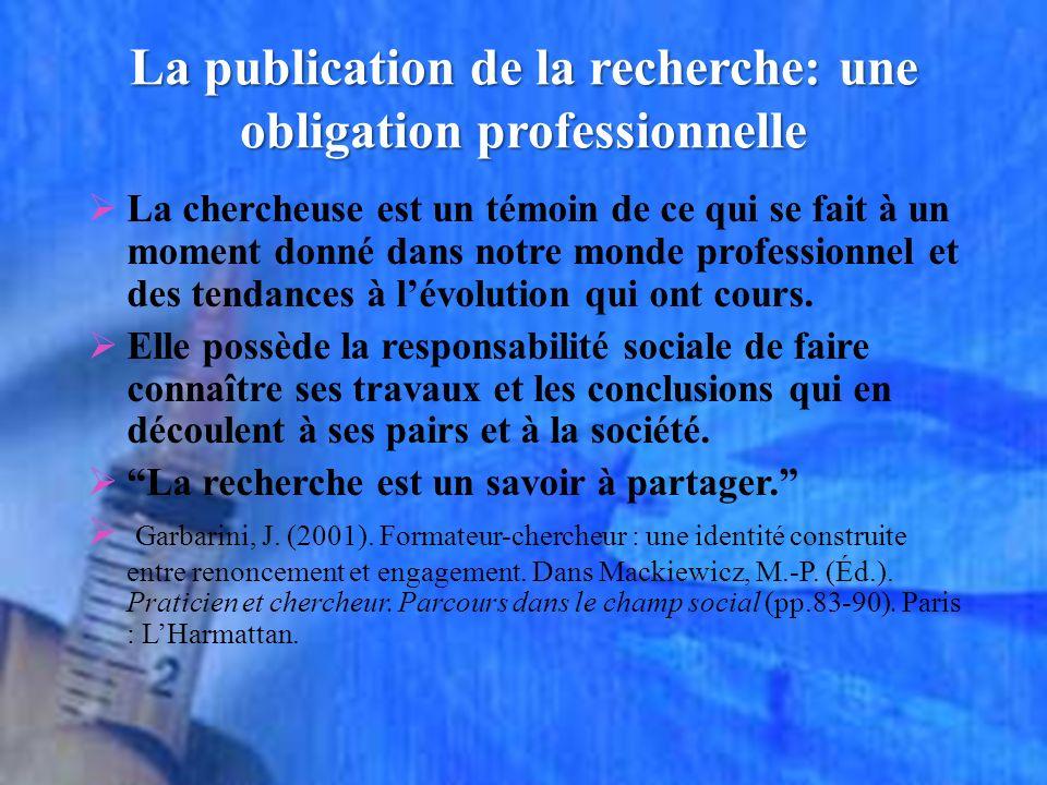 La publication de la recherche: une obligation professionnelle
