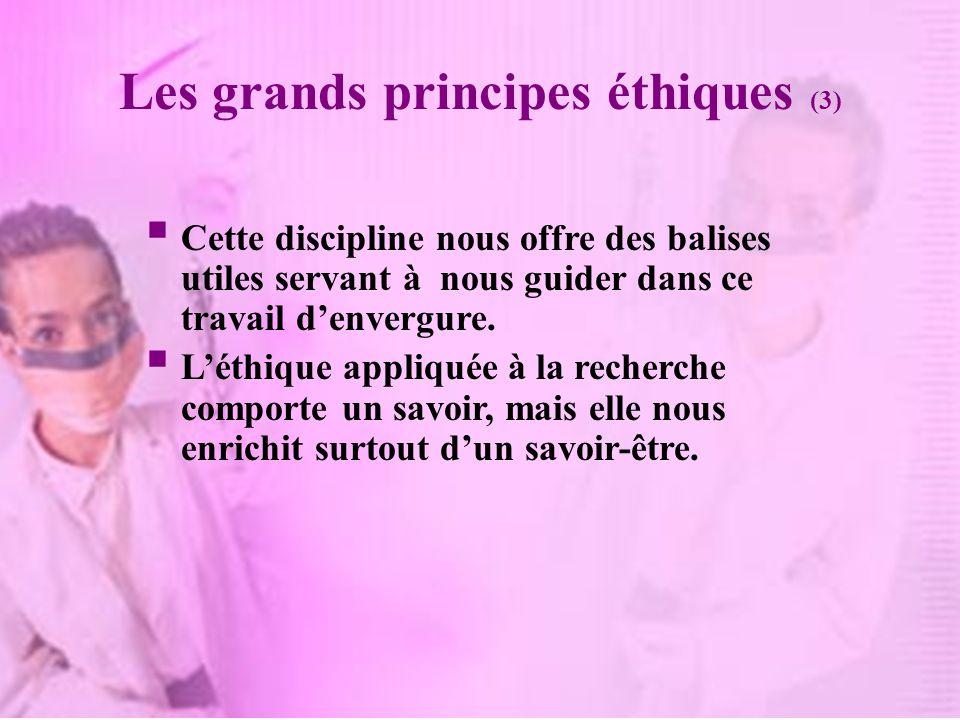 Les grands principes éthiques (3)