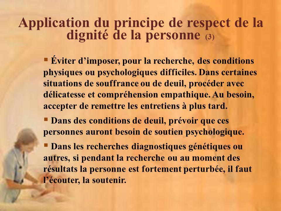 Application du principe de respect de la dignité de la personne (3)