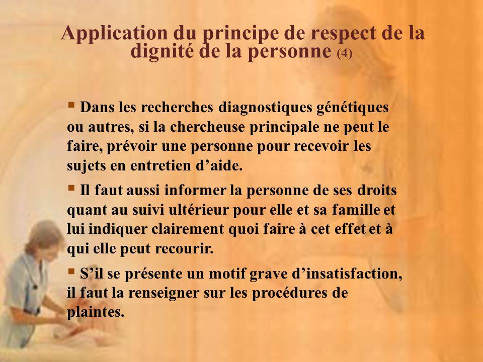 Application du principe de respect de la dignité de la personne (4)