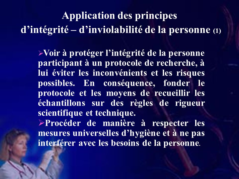 Application des principes d'intégrité – d'inviolabilité de la personne (1)