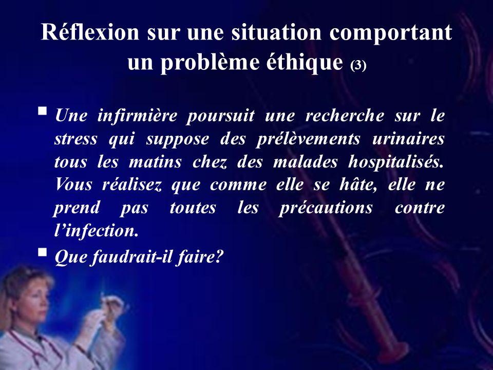 Réflexion sur une situation comportant un problème éthique (3)
