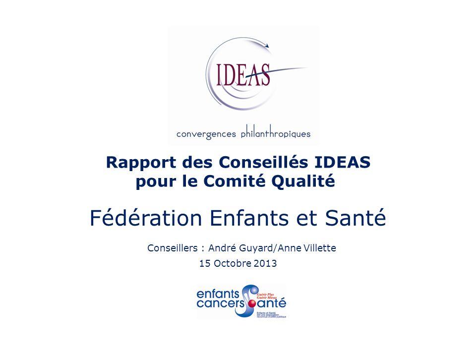 Rapport des Conseillés IDEAS pour le Comité Qualité