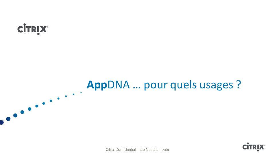 AppDNA … pour quels usages