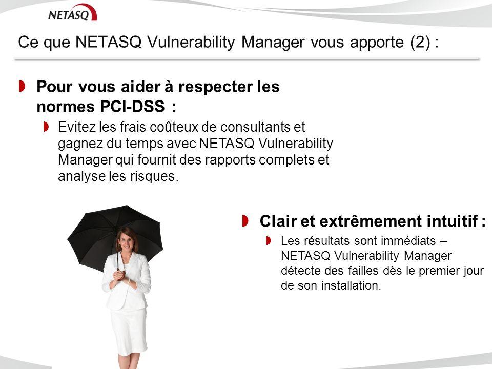 Ce que NETASQ Vulnerability Manager vous apporte (2) :