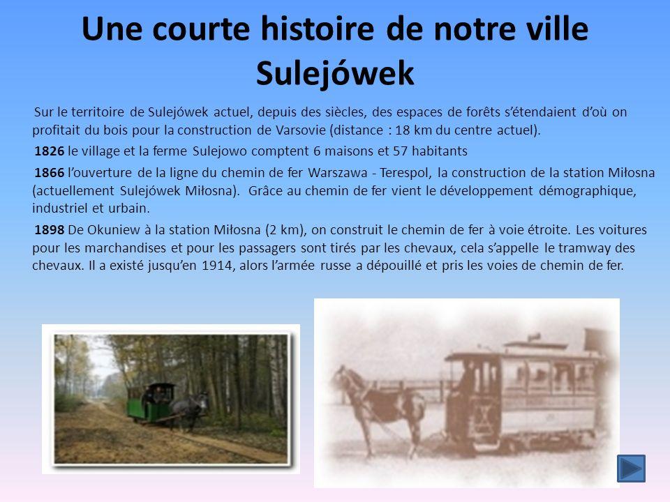 Une courte histoire de notre ville Sulejówek