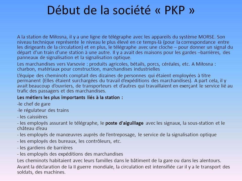 Début de la société « PKP »