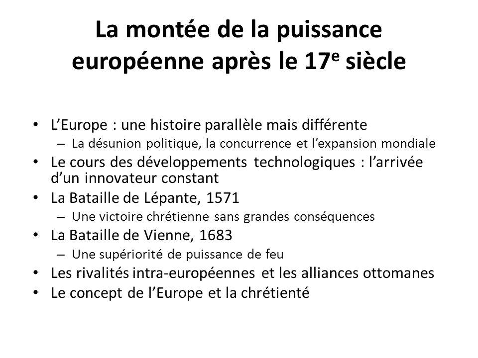 La montée de la puissance européenne après le 17e siècle