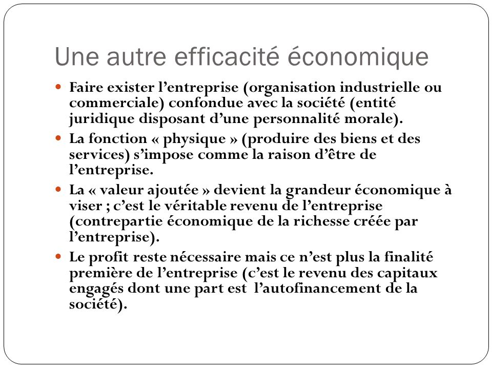 Une autre efficacité économique