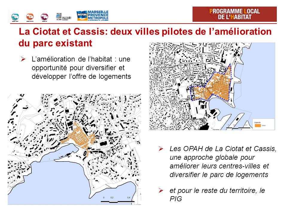 La Ciotat et Cassis: deux villes pilotes de l'amélioration du parc existant