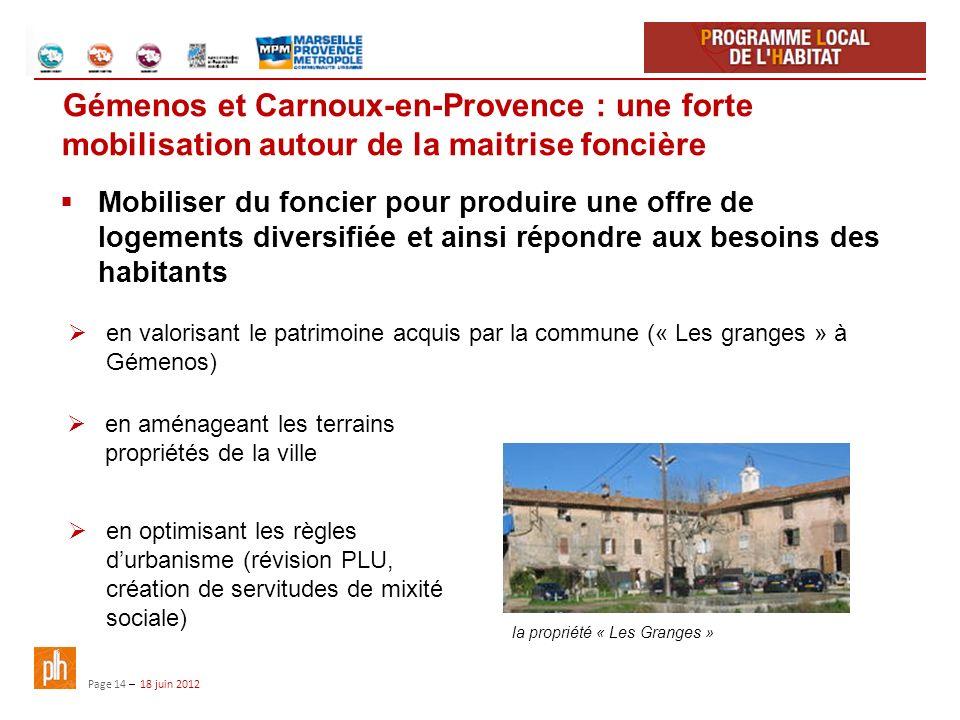 Gémenos et Carnoux-en-Provence : une forte mobilisation autour de la maitrise foncière