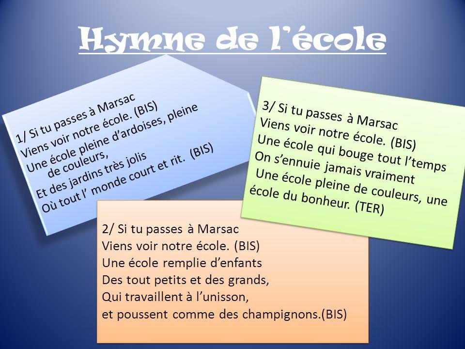 Hymne de l'école 3/ Si tu passes à Marsac