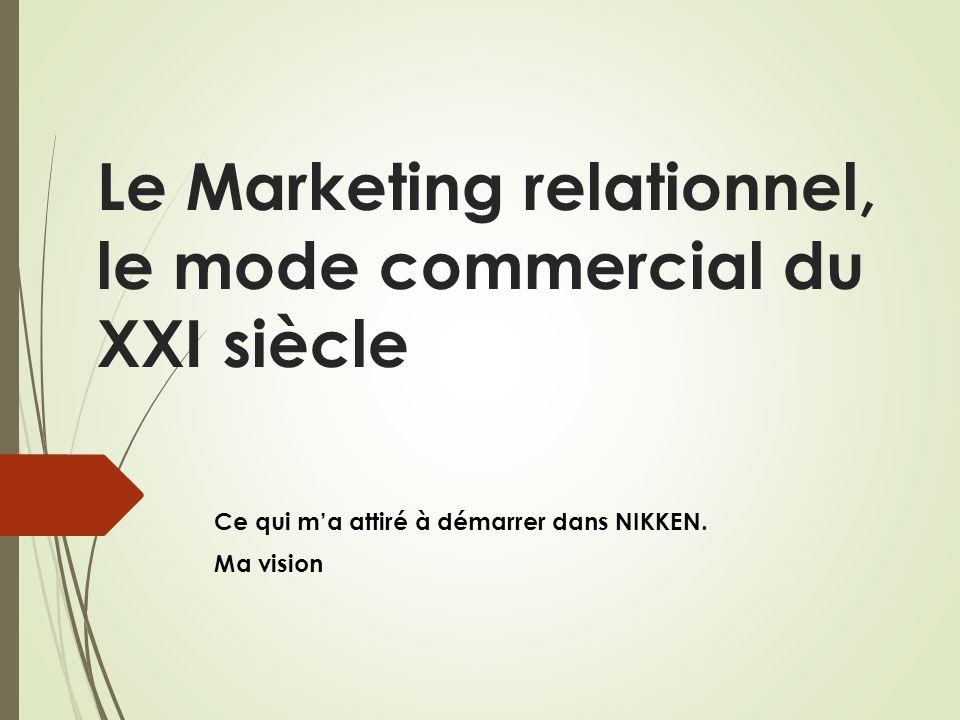 Le Marketing relationnel, le mode commercial du XXI siècle