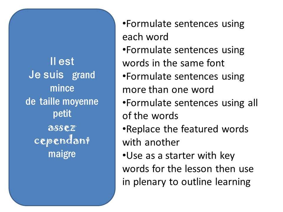 Formulate sentences using each word