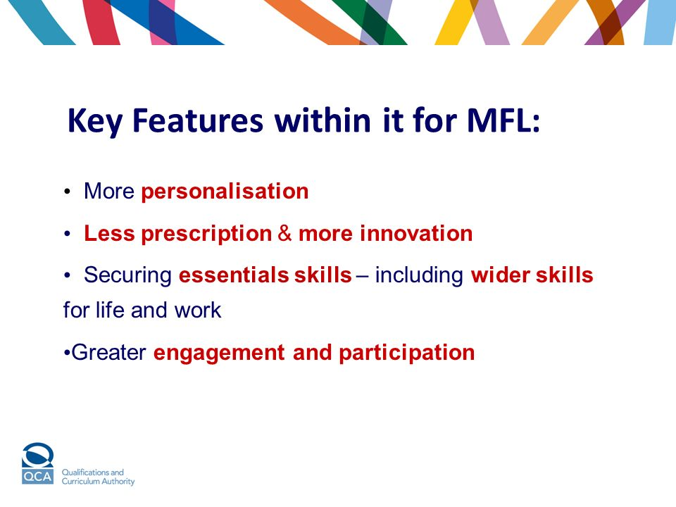 Key Features within it for MFL: