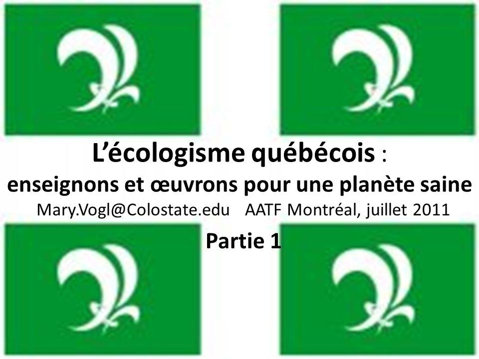 L'écologisme québécois : enseignons et œuvrons pour une planète saine