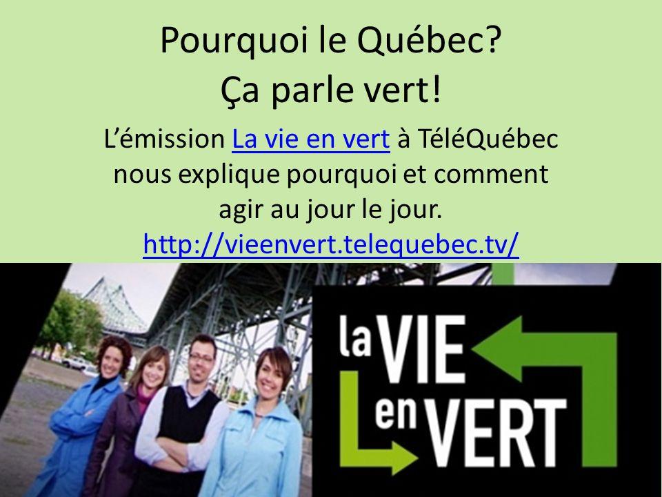 Pourquoi le Québec Ça parle vert!