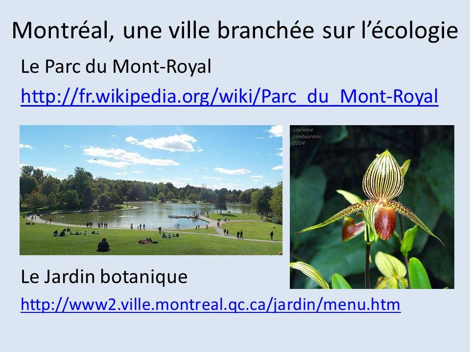 Montréal, une ville branchée sur l'écologie