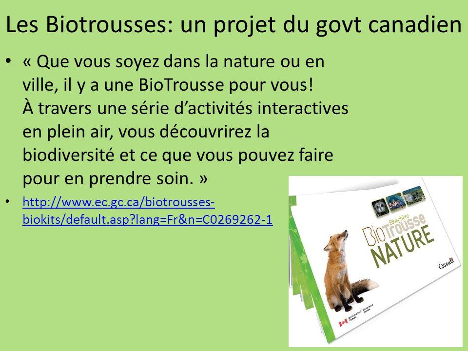 Les Biotrousses: un projet du govt canadien