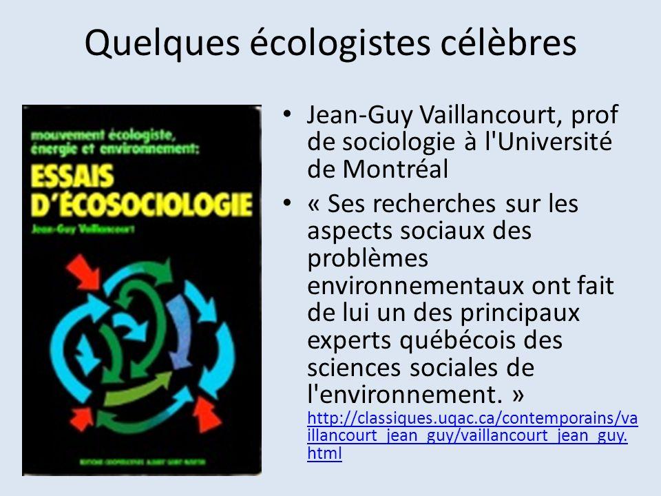 Quelques écologistes célèbres