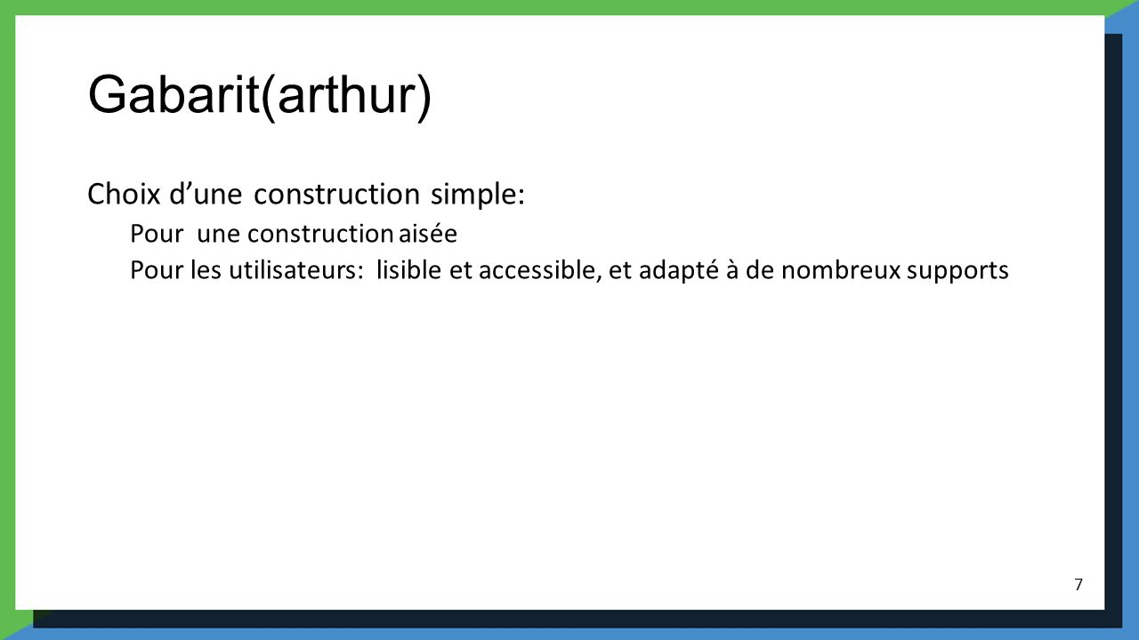 Gabarit(arthur) Choix d'une construction simple: