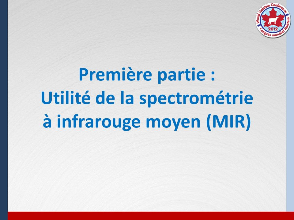 Première partie : Utilité de la spectrométrie à infrarouge moyen (MIR)