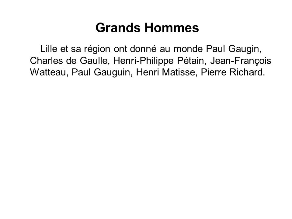 Grands Hommes