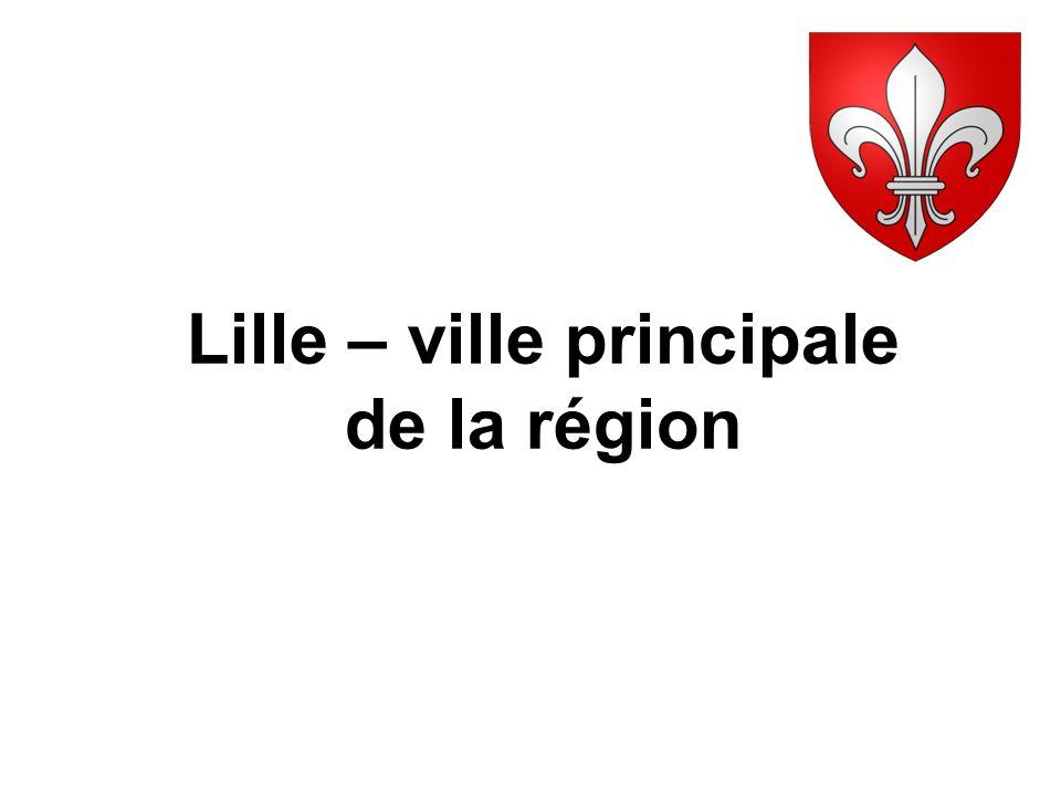 Lille – ville principale de la région