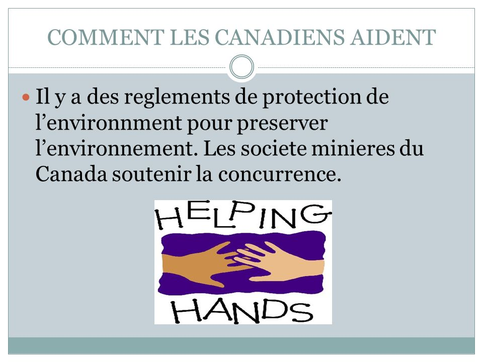 COMMENT LES CANADIENS AIDENT