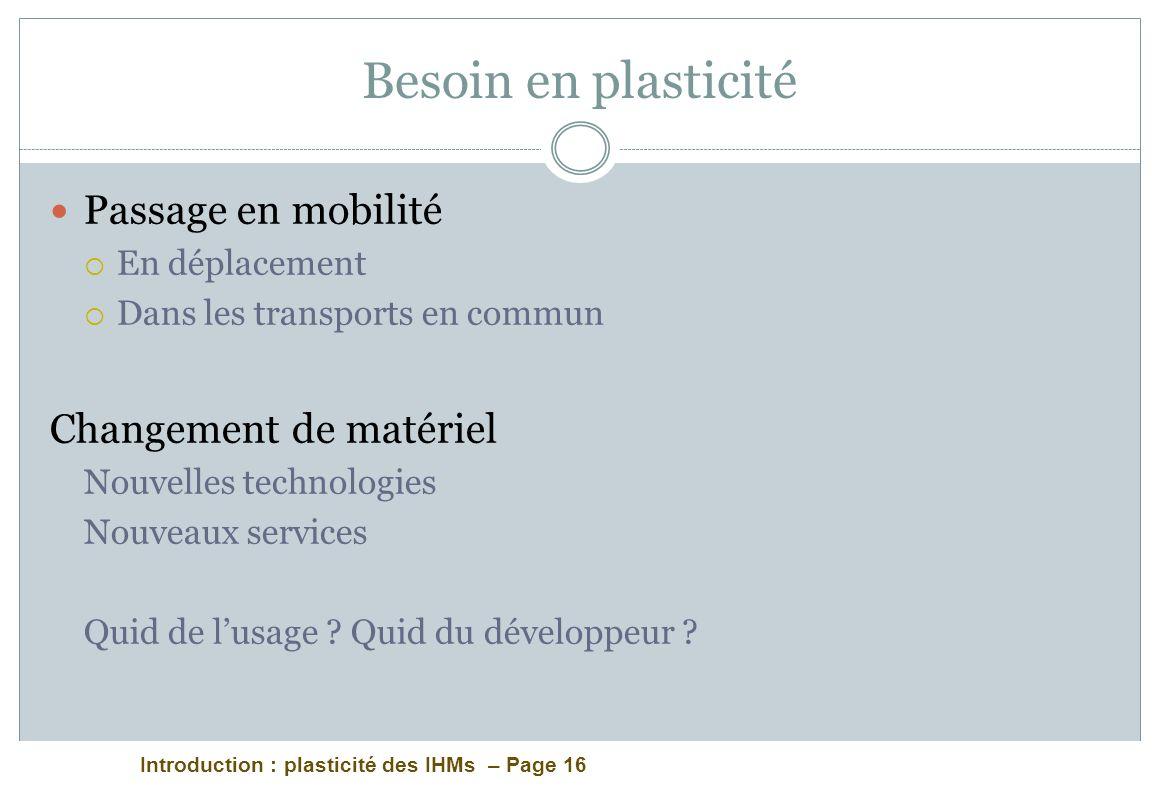Besoin en plasticité Passage en mobilité Changement de matériel