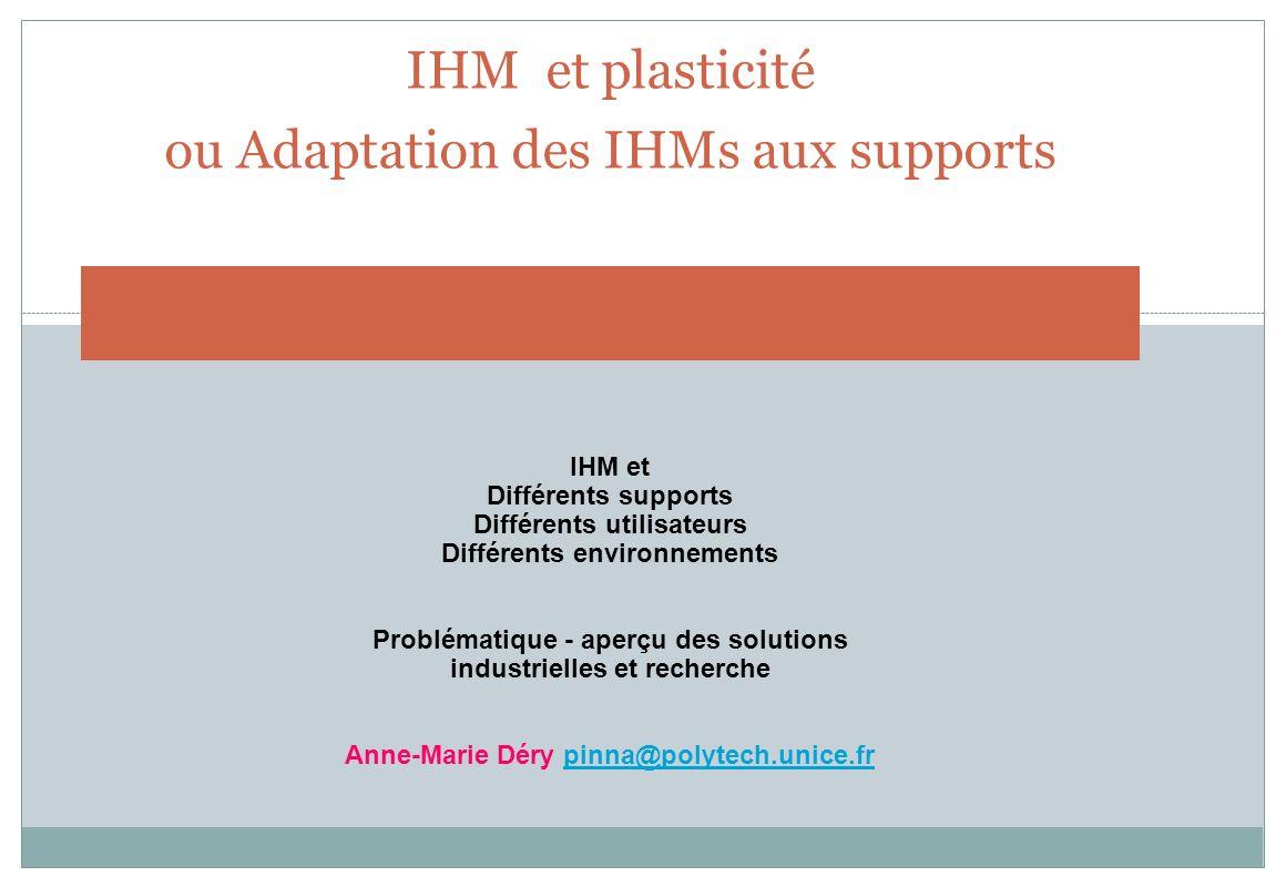 IHM et plasticité ou Adaptation des IHMs aux supports