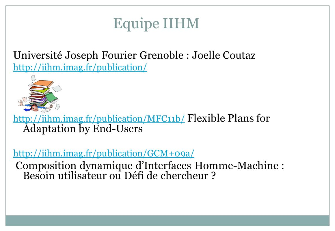 Equipe IIHM Université Joseph Fourier Grenoble : Joelle Coutaz
