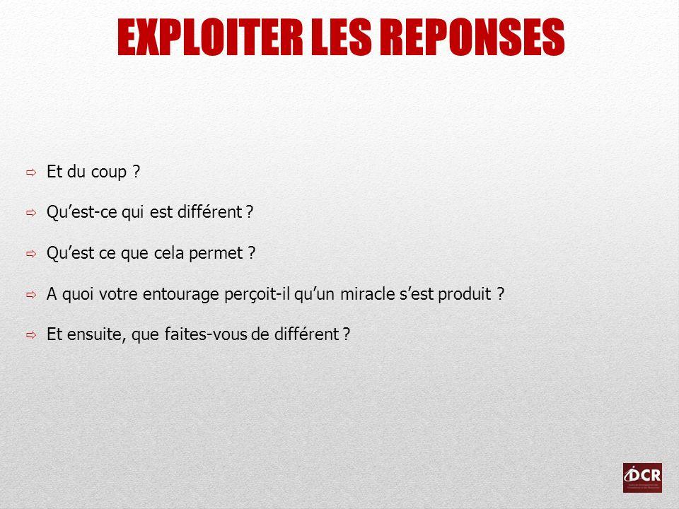 EXPLOITER LES REPONSES