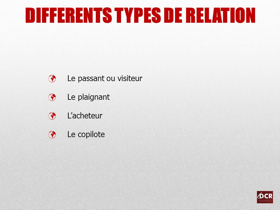 DIFFERENTS TYPES DE RELATION
