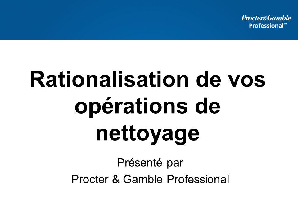 Rationalisation de vos opérations de nettoyage