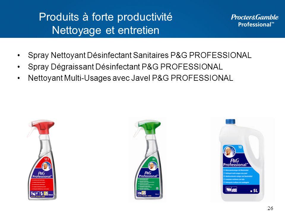 Produits à forte productivité Nettoyage et entretien