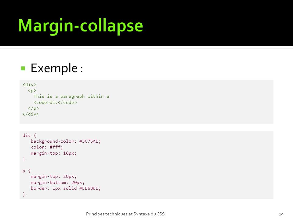 Margin-collapse Exemple : <div> <p>