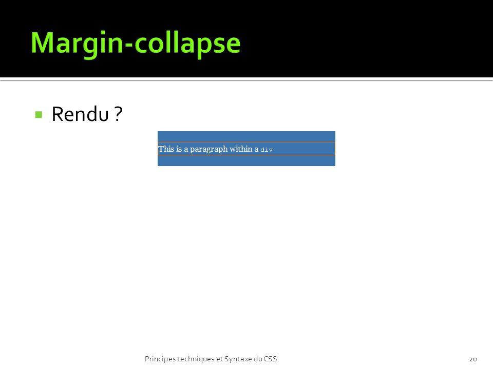 Margin-collapse Rendu Principes techniques et Syntaxe du CSS