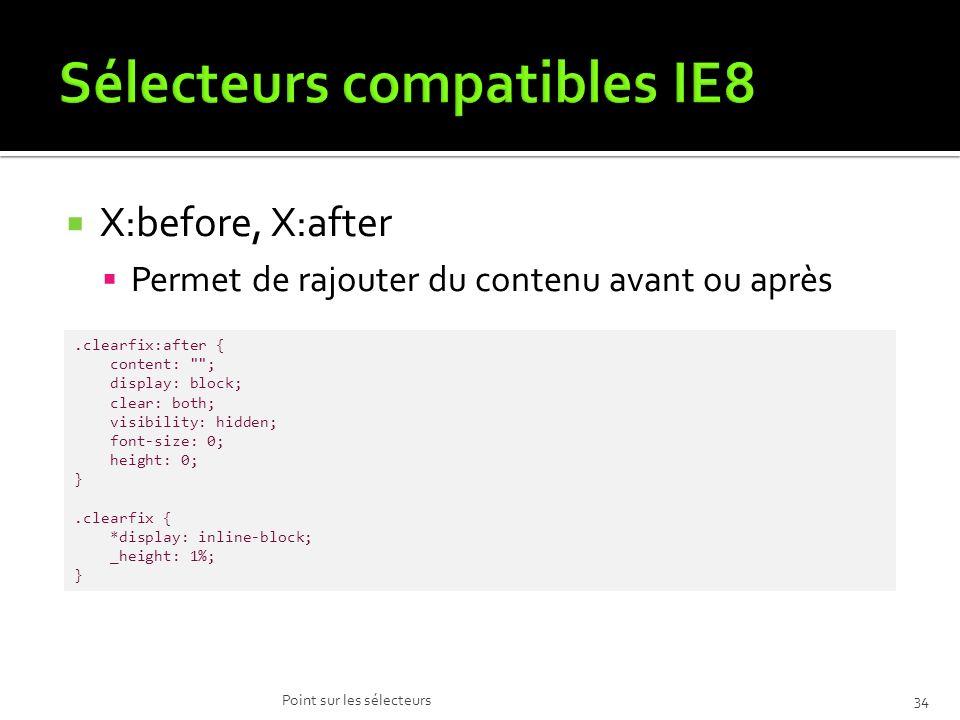 Sélecteurs compatibles IE8