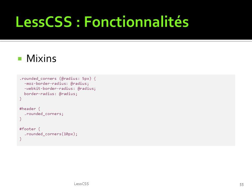 LessCSS : Fonctionnalités