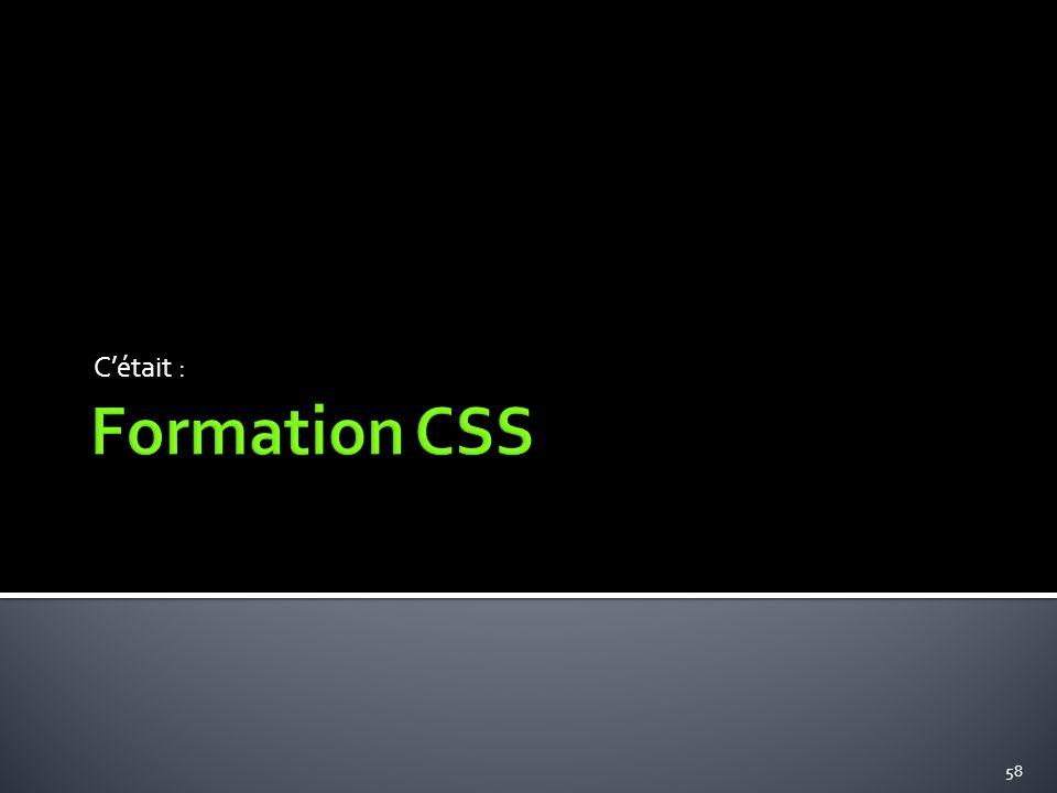 C'était : Formation CSS