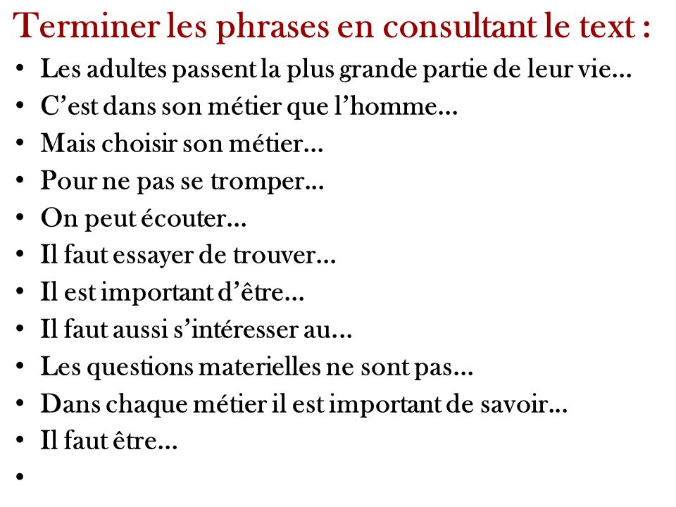 Terminer les phrases en consultant le text :