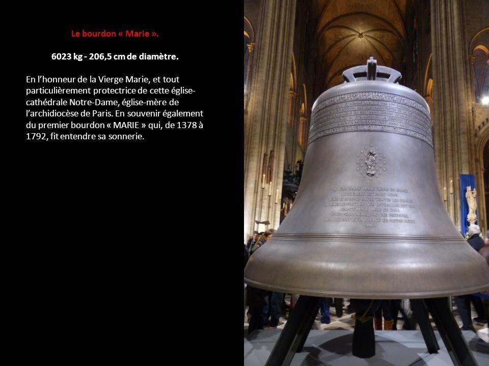 Le bourdon « Marie ». 6023 kg - 206,5 cm de diamètre.