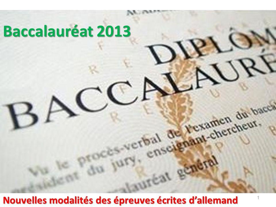 Baccalauréat 2013 Nouvelles modalités des épreuves écrites d'allemand