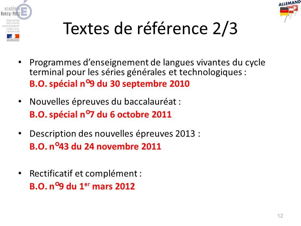 Textes de référence 2/3 Programmes d'enseignement de langues vivantes du cycle terminal pour les séries générales et technologiques :