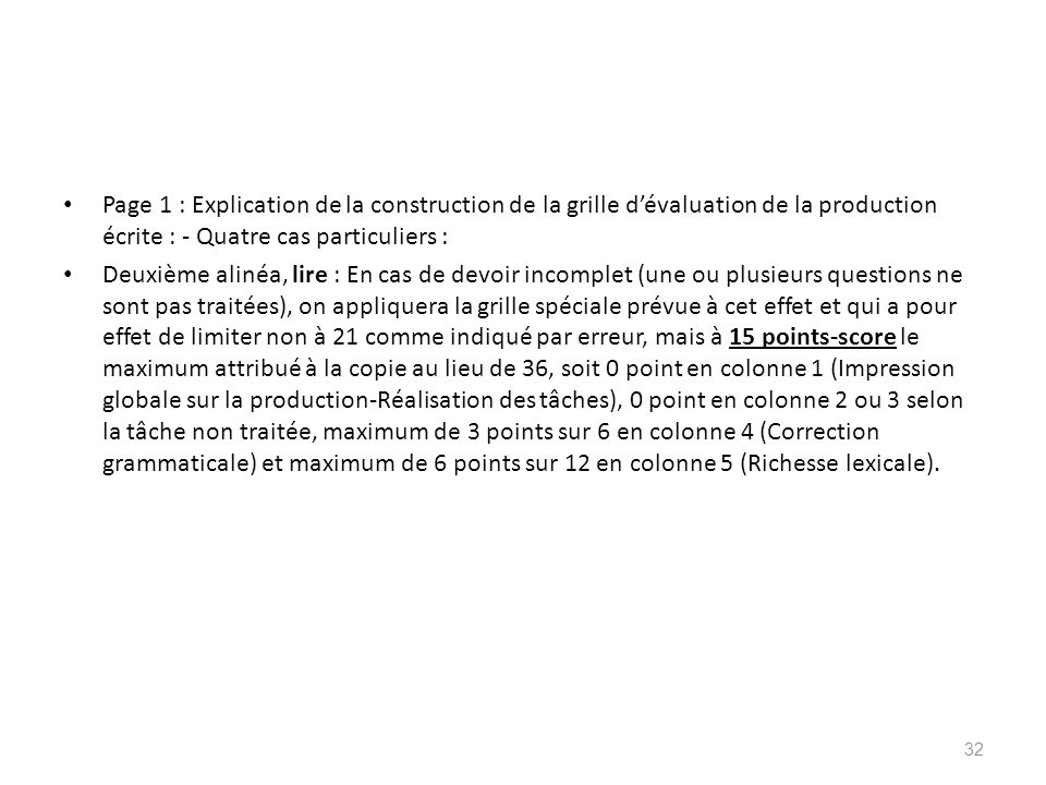 Page 1 : Explication de la construction de la grille d'évaluation de la production écrite : - Quatre cas particuliers :