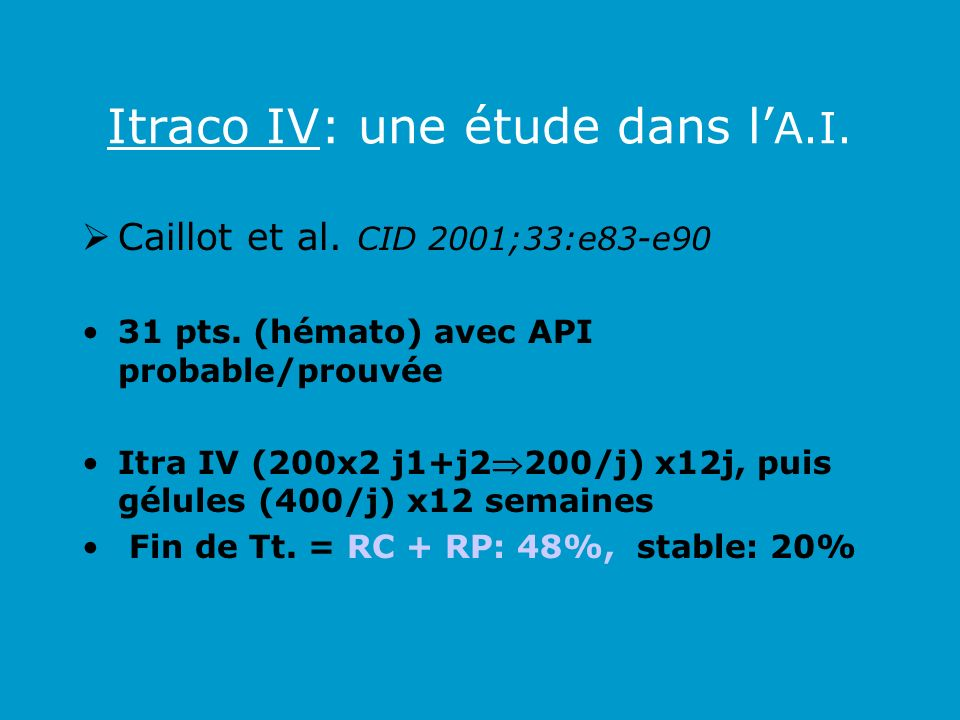 Itraco IV: une étude dans l'A.I.