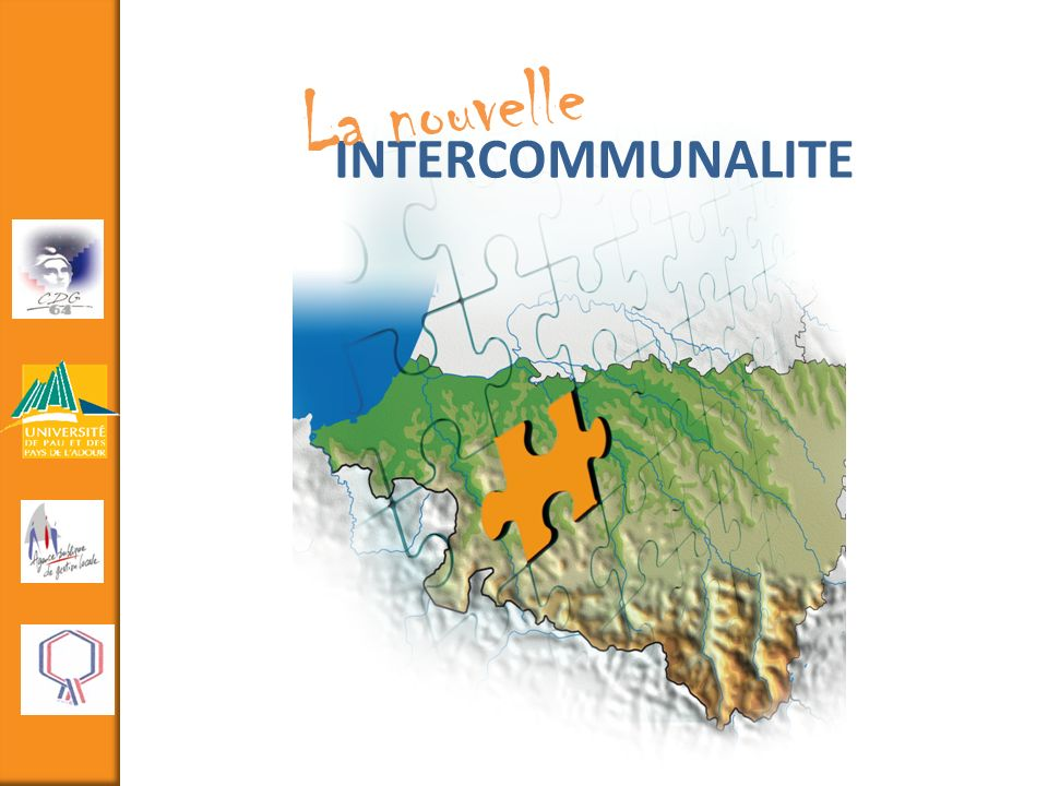 La nouvelle INTERCOMMUNALITE